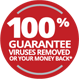 VIRUSES REMOVED OR YOUR MONEY BACK