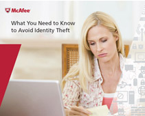 What You Need to Know to Avoid Identity Theft e-Guide